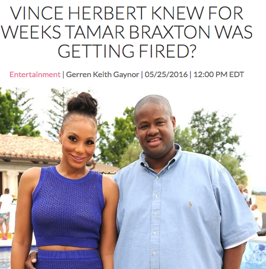 Reports claimed Vince knew Tamar was being fired from The Real and he was part of the problem.