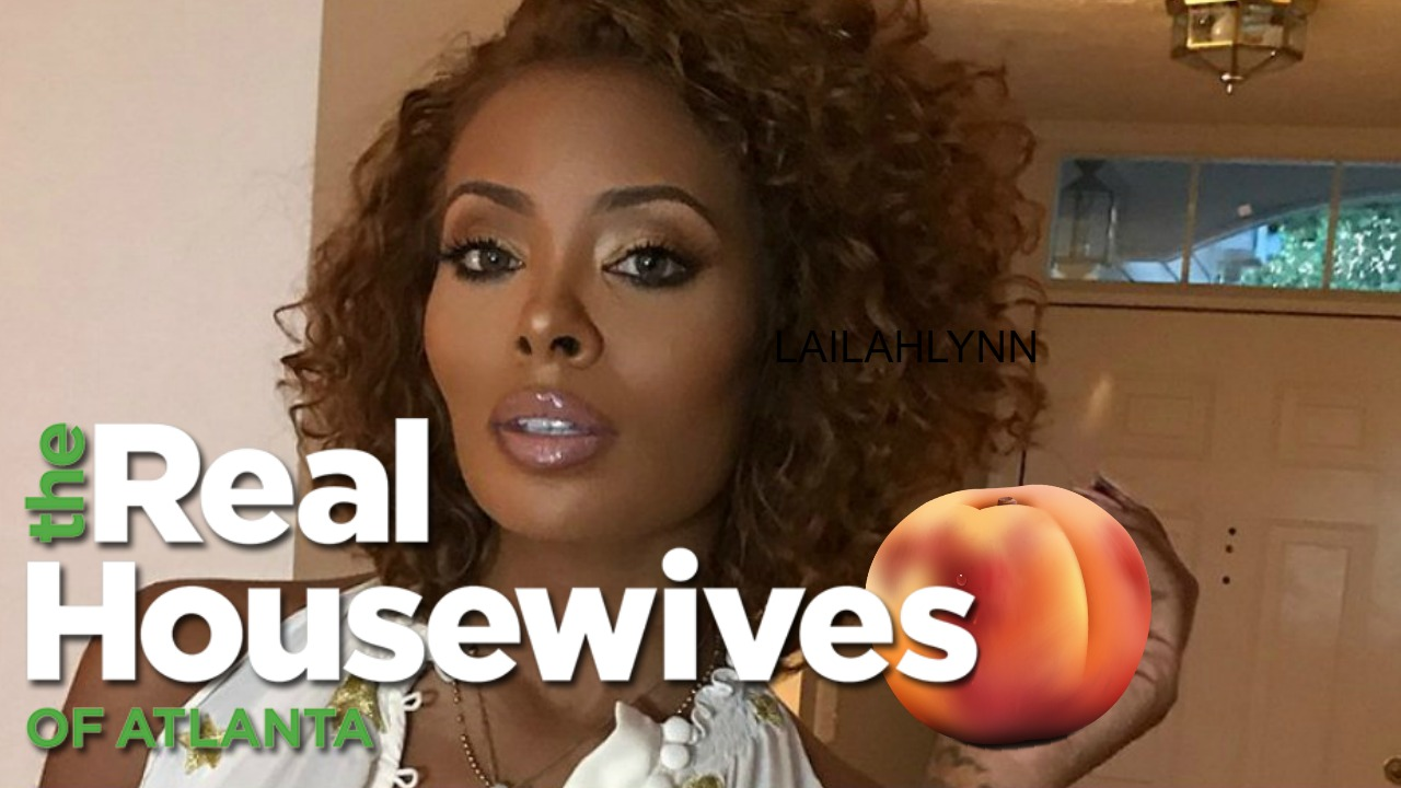 Peach Secured! Eva Marcille Is An Official Real Housewives of Atlanta Season 11 Peach Holder